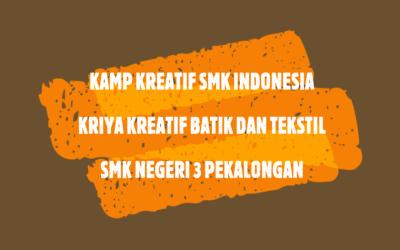 KKSI Kriya Kreatif Batik dan Tekstil Pertemuan 14