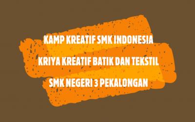 KKSI Kriya Kreatif Batik dan Tekstil Pertemuan 9